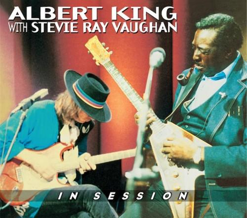 Albert King & Stevie Ray Vaughan  - In Session (Reissue)