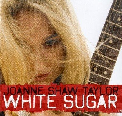 Joanne Shaw Taylor White Sugar
