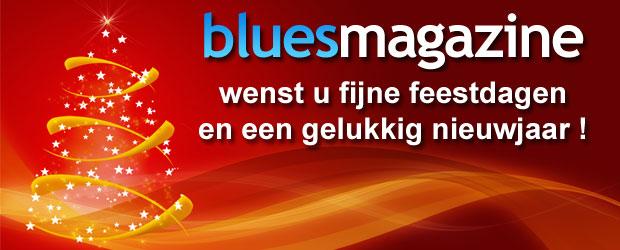 BluesMagazine wenst u fijne feestdagen en een gelukkig nieuwjaar