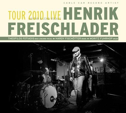 Henrik Freischlader – Tour 2010 Live
