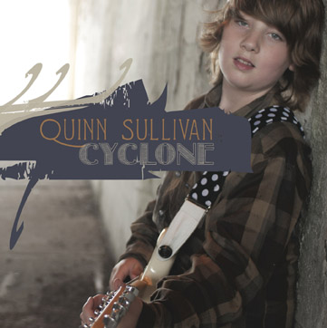 Quinn Sullivan - Cyclone