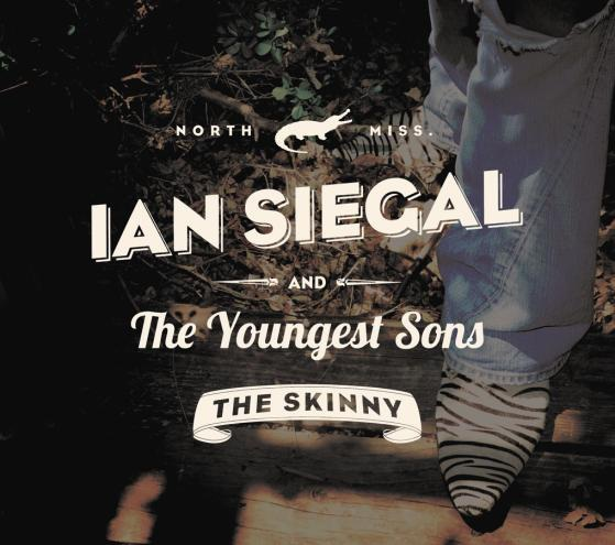 Ian Siegal - The Skinny