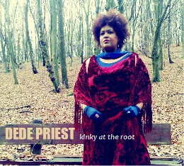 Dede Priest - Kinky At The Root