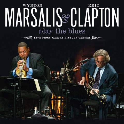 Wynton Marsalis and Eric Clapton - Play The Blues - Live From Jazz at Lincoln Center