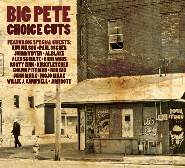 Big Pete - Choice Cuts