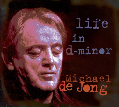 Michael de Jong - Life in D-Minor