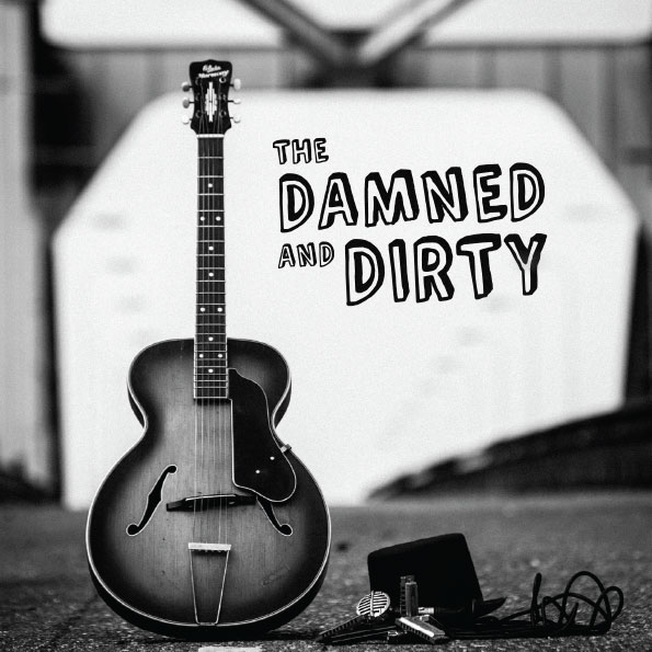 The Damned and Dirty