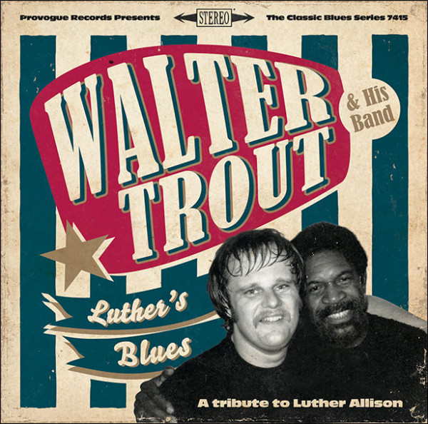 walter-trout-a-tribute-to-luther-allison