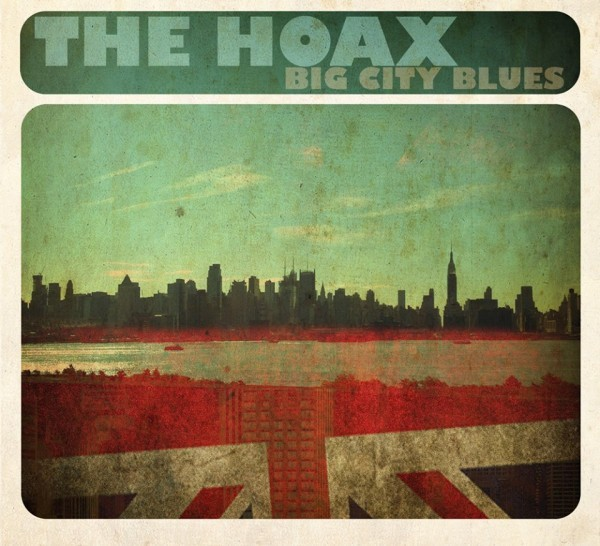 The Hoax - Big City Blues