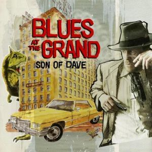 SON-OF-DAVE_Blues-At-The-Grand
