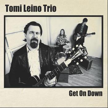 Tomi Leino Trio – Get on down