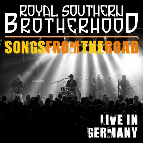 Royal Southern Brotherhood – Songs from the road