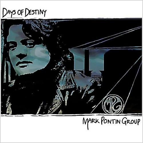 Mark Pontin Group – Days of Destiny