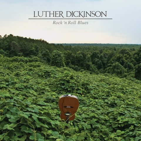 luther dickinson rock n roll blues
