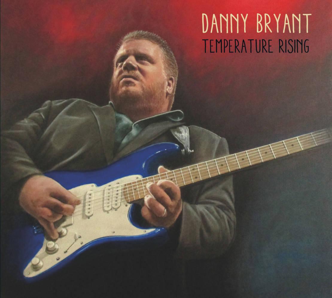 Danny Bryant Temperature Rising