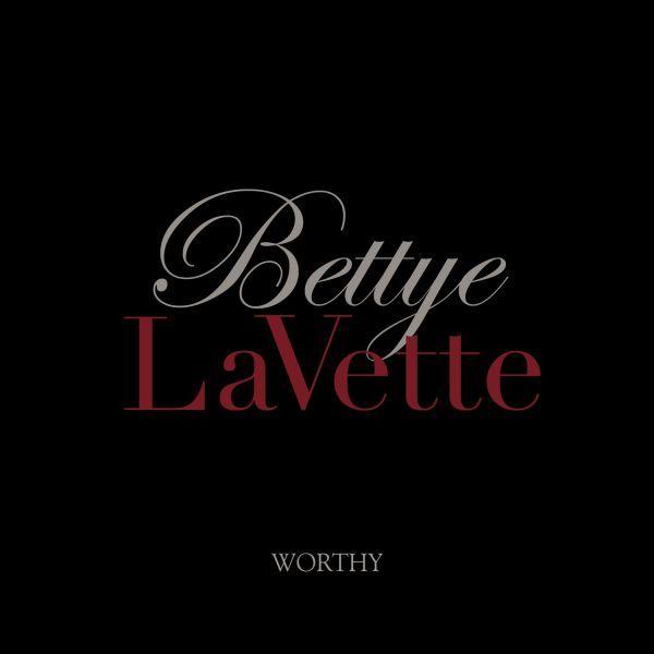 bettye-lavette-worthy