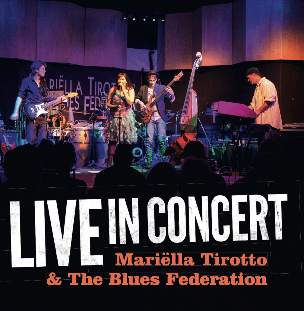 Live in concert- Mariëlla Tirotto & the Blues Federation - cover