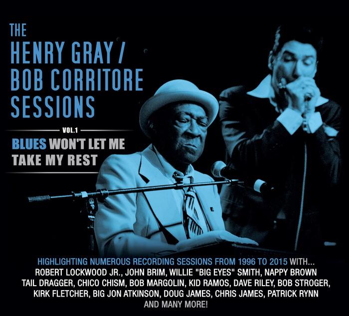 henry gray bob corritore sessions