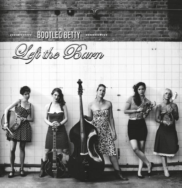 Bootleg Betty – Left the Barn (EP)