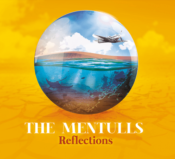The Mentulls - Reflections
