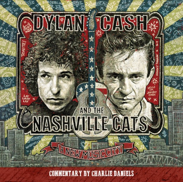 Dylan, Cash & The Nashville Cats – A New Music City