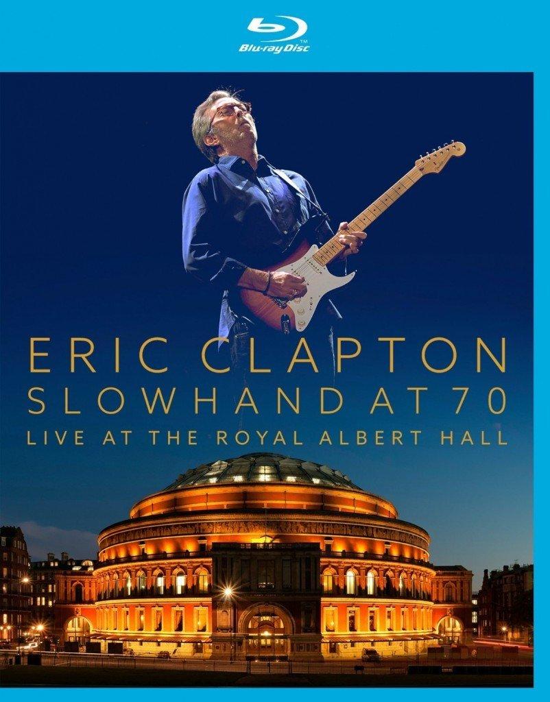Eric Clapton Slowhand At 70 - Live At The Royal Albert Hall