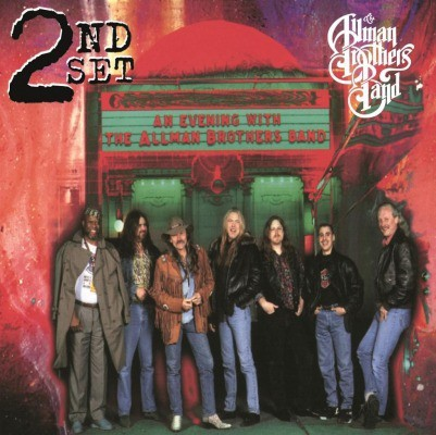 The Allman Brothers Band - An Evening with 2nd Set