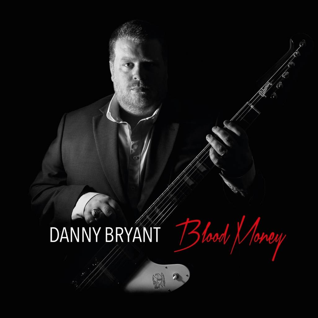 Danny_Bryant-Blood_Money_cover