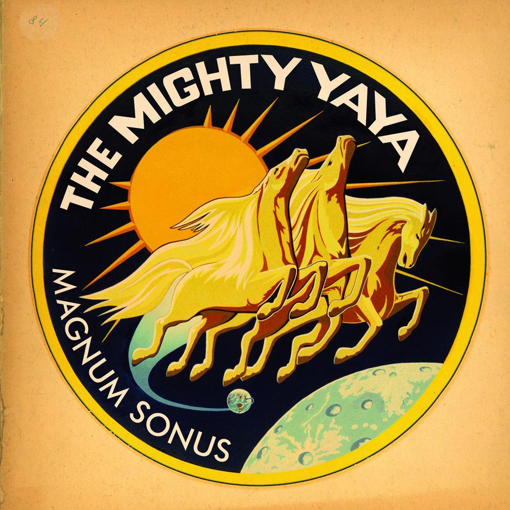 The Mighty Ya-Ya Magnus Sonus hoes