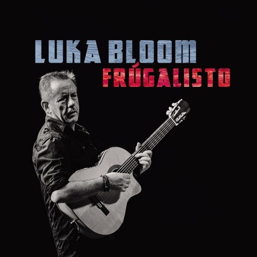 Luka Bloom Frugalisto
