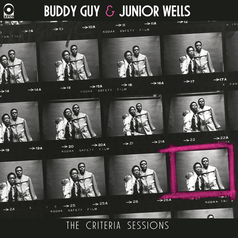 BUDDY GUY & JUNIOR WELLS The Criteria Sessions