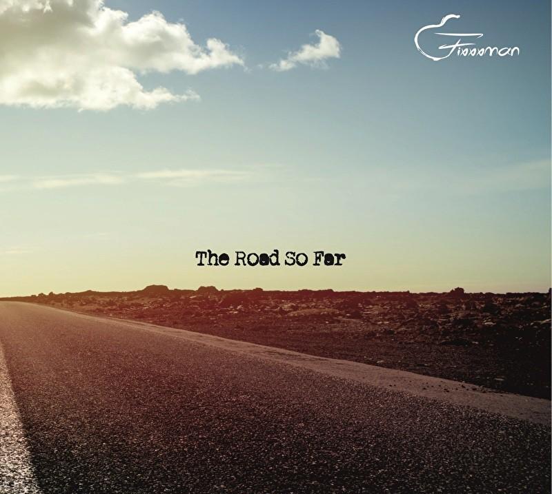 Fixxman - The Road So Far