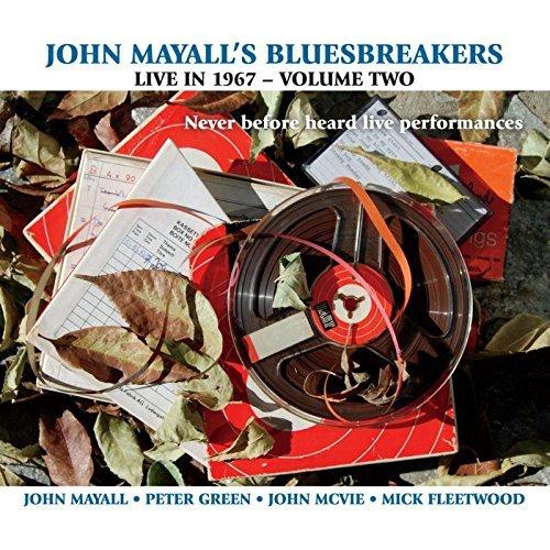 John Mayall's Bluesbreakers Live In 1967 Volume 2
