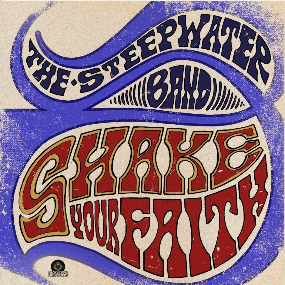 The Steepwater Band – Shake Your Faith