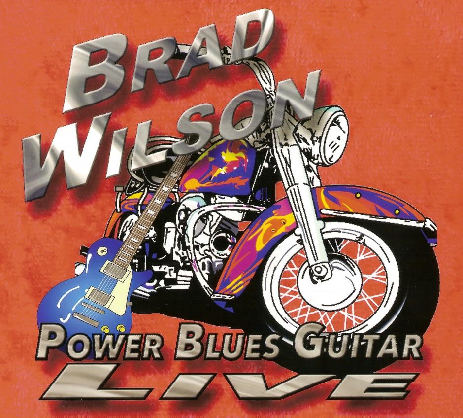 Brad Wilson - Power Blues Guitar
