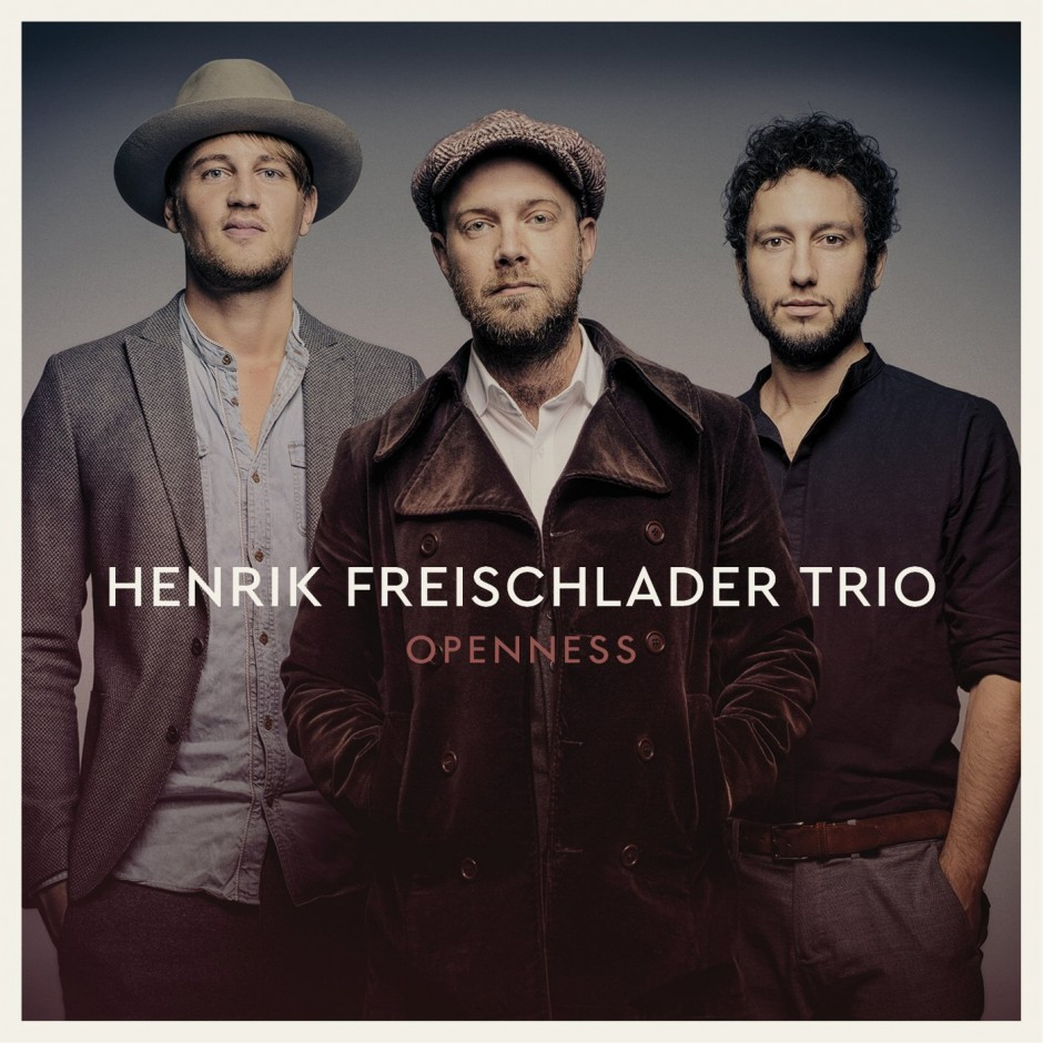 Henrik Freischlader Trio - Openness