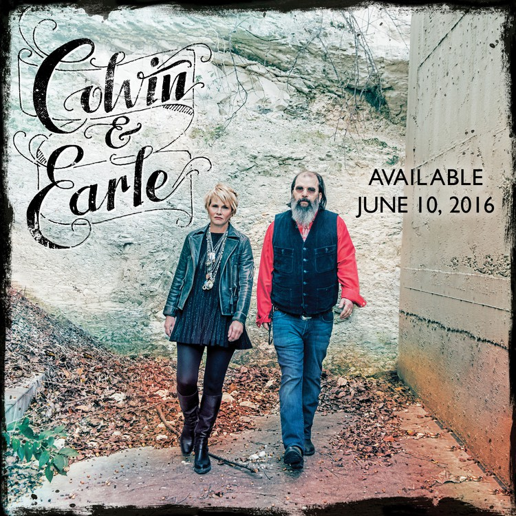Shawn Colvin And Steve Earle - Colvin And Earle