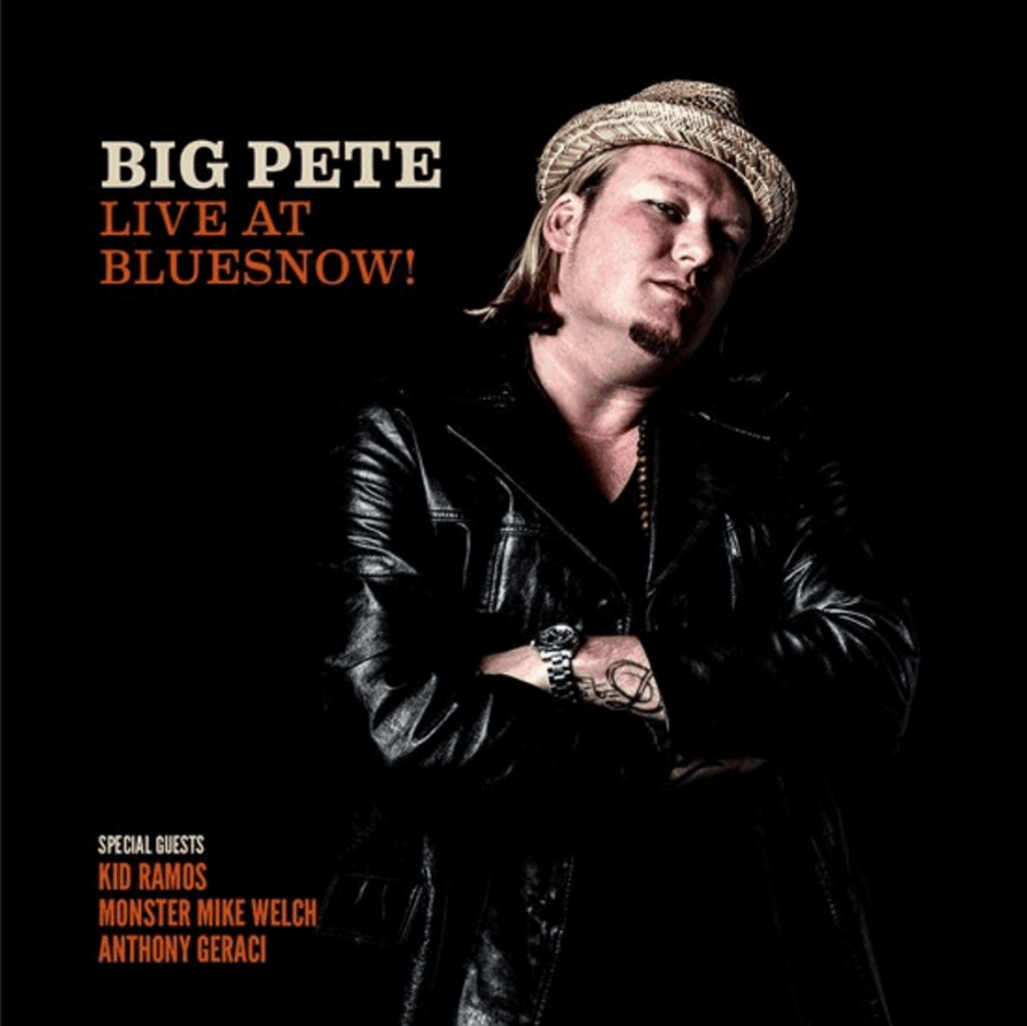 Big Pete – Live at Bluesnow!