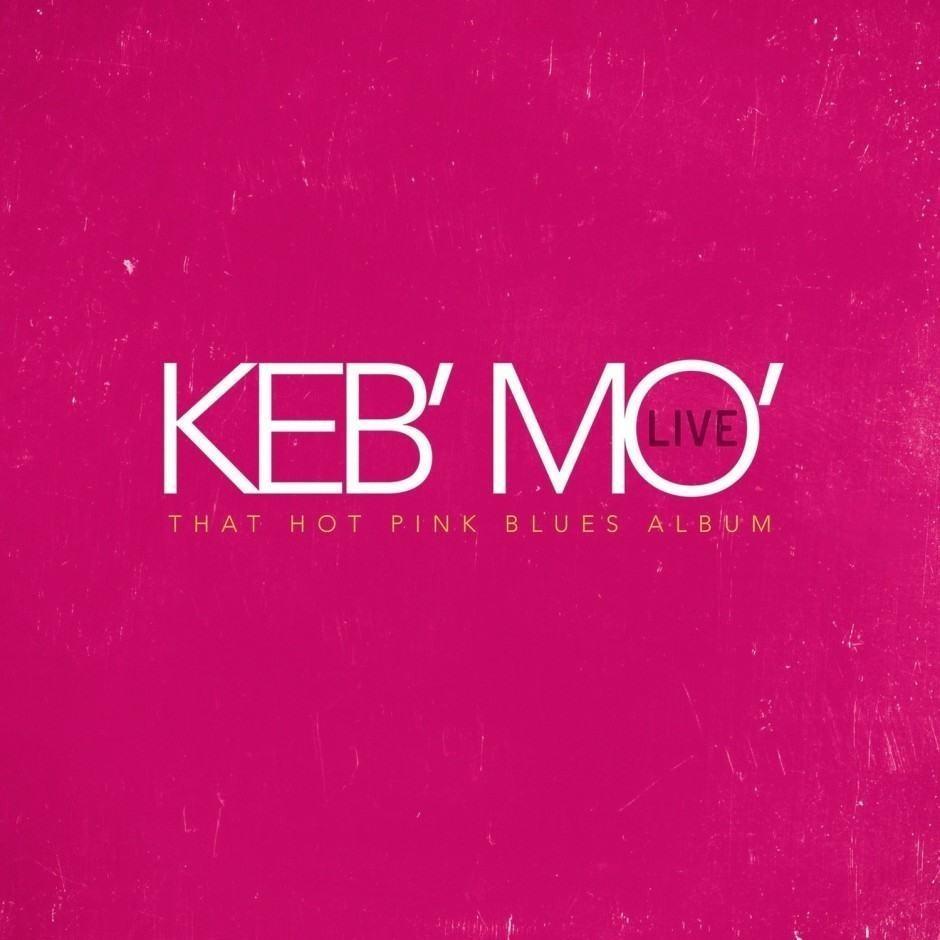 KEB' MO – live -That hot pink blues album