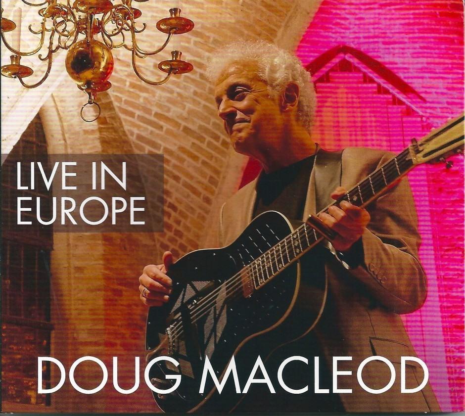Doug MacLeod – Live In Europe
