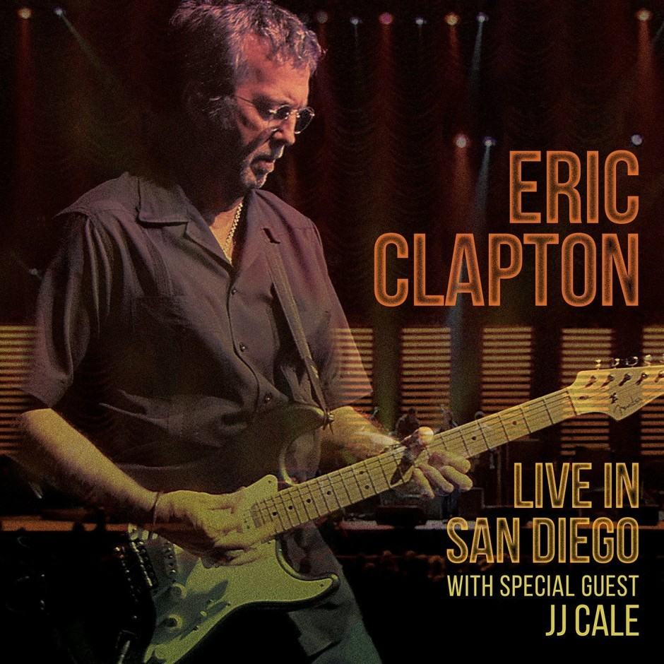 Eric Clapton Live in San Diego with Special Guest JJ Cale