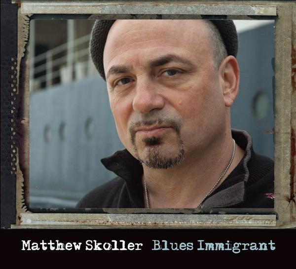 Matthew Skoller - Blues Immigrant
