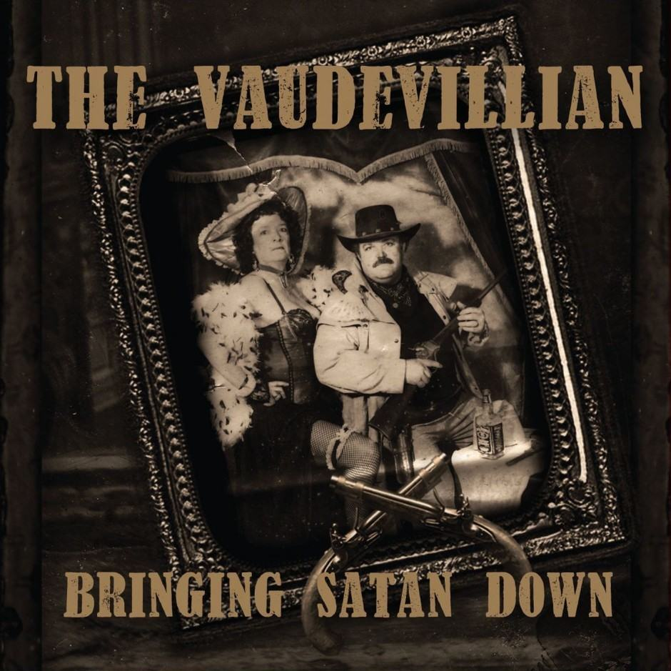 the-vaudevillian-bringing-down-satan