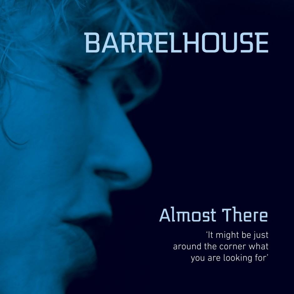 barrelhouse-almost-there
