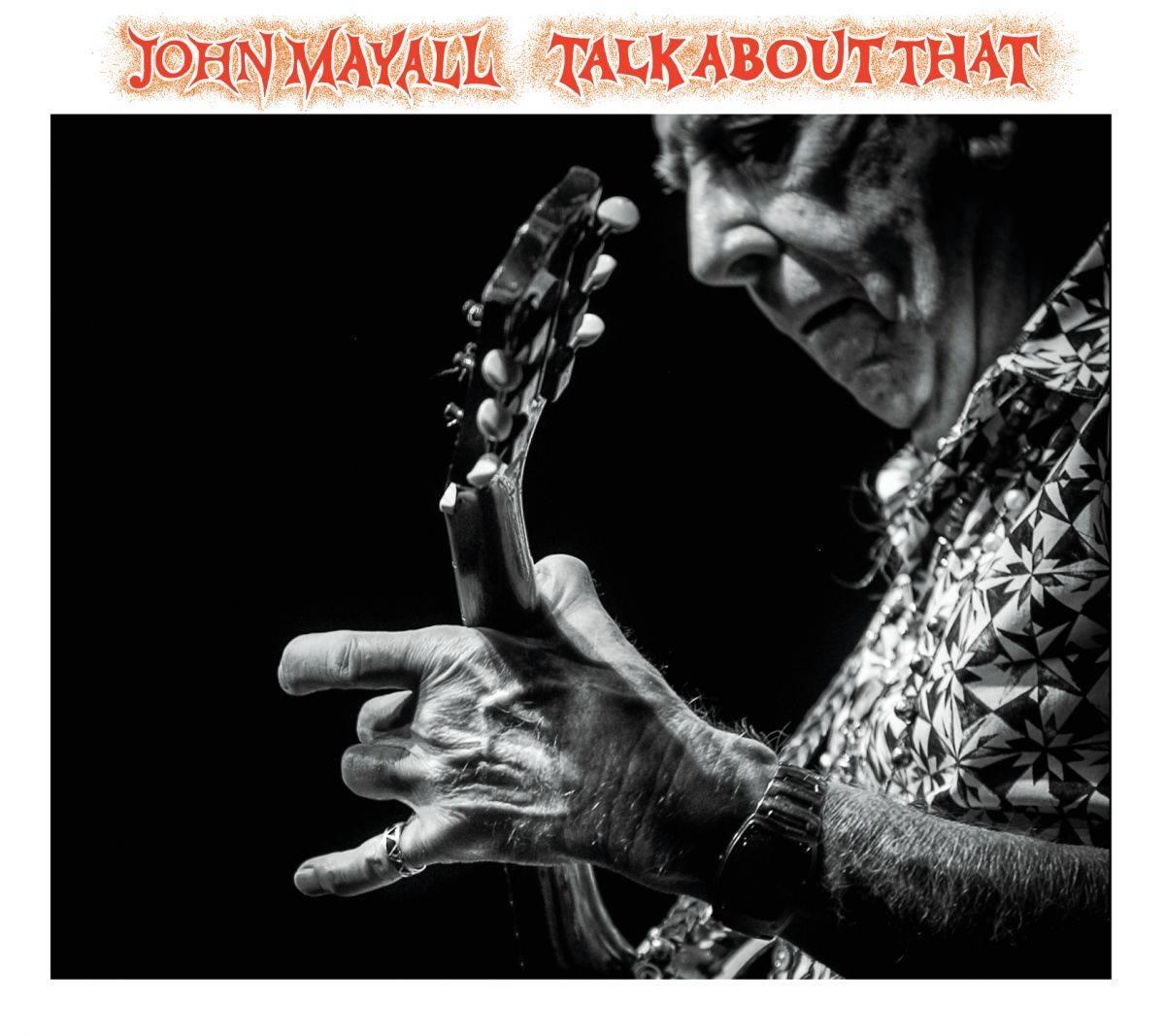 john-mayall_talk-about-that