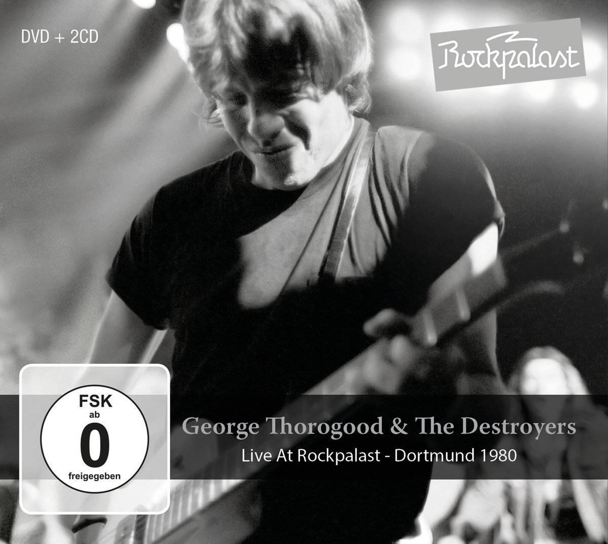 George Thorogood & The Destroyers - Live At Rockpalast: Dortmund 1980