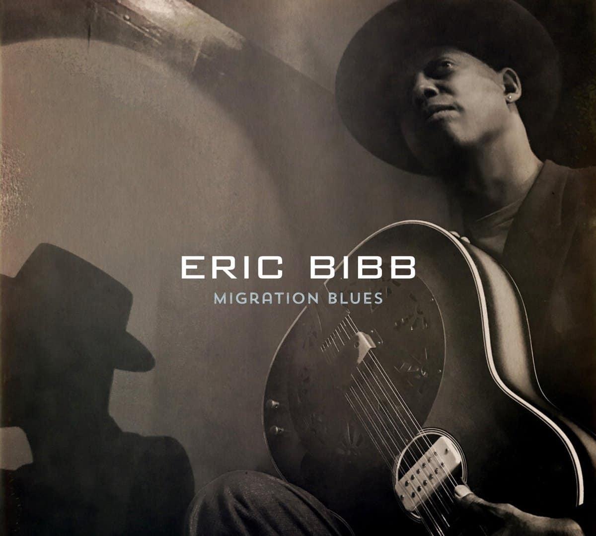 eric bibb Migration Blues
