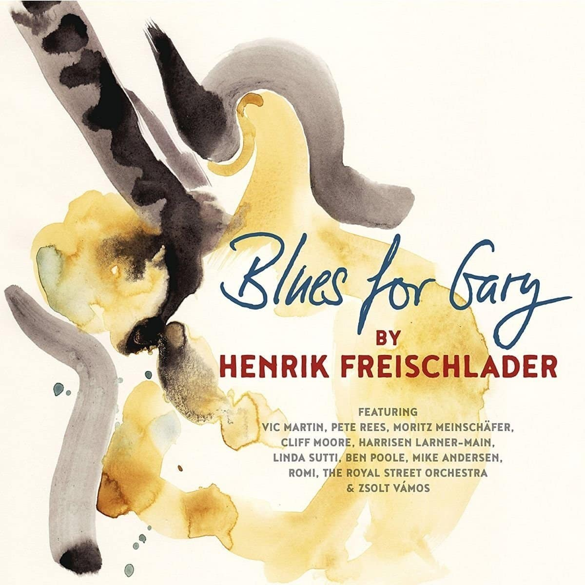 Henrik Freischlader - Blues for Gary