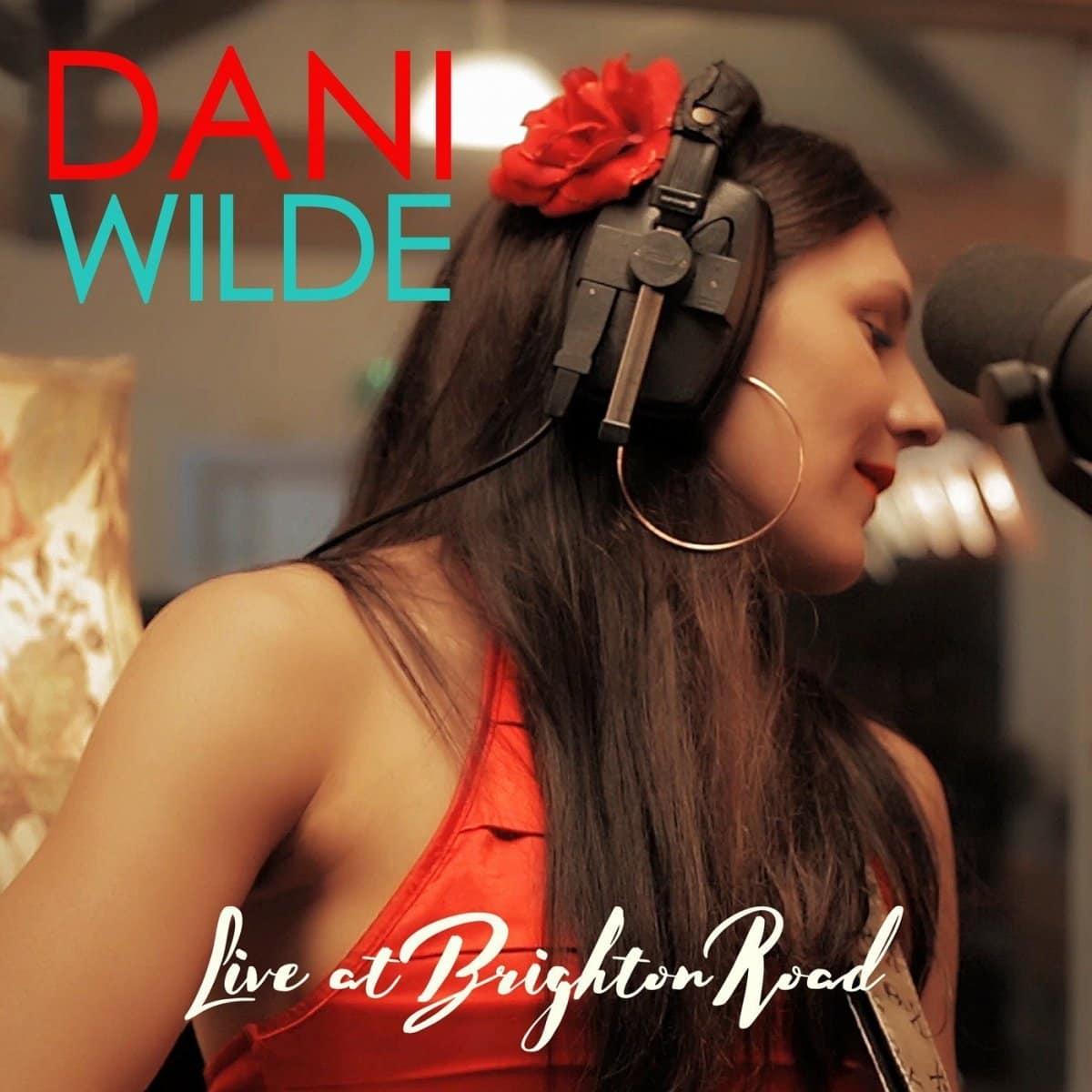 Dani Wilde Live at Brighton Road