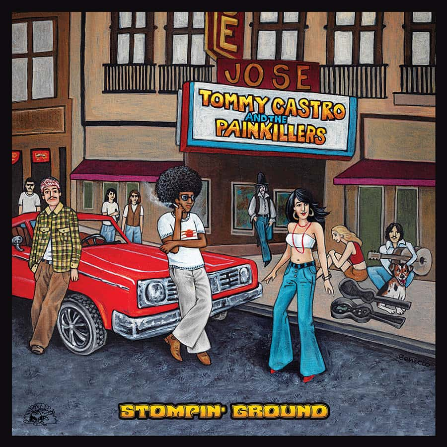 Tommy Castro & The Painkillers - Stompin Ground